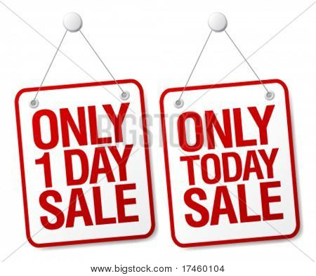 Only today sale signs set.