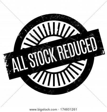 All Stock Reduced rubber stamp. Grunge design with dust scratches. Effects can be easily removed for a clean, crisp look. Color is easily changed.