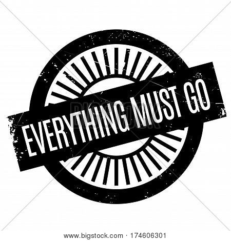 Everything Must Go rubber stamp. Grunge design with dust scratches. Effects can be easily removed for a clean, crisp look. Color is easily changed.