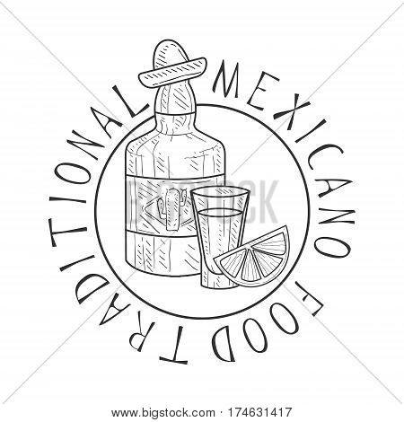 Traditional Restaurant Mexican Food Menu Promo Sign In Sketch Style With Tequila Bottle , Design Label Black And White Template. Monochrome Hand Drawn Promotional Cafe Poster Print Vector Illustration.