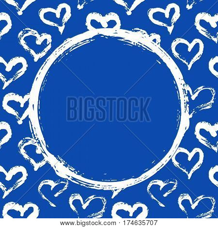 Grunge circle on hearts background. Hand painted with ink brush. Hand drawn Valentines Day card, wedding invitation, birthday card, baby shower invitation. Vector illustration