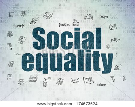 Politics concept: Painted blue text Social Equality on Digital Data Paper background with  Hand Drawn Politics Icons