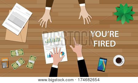 you're fired illustration with man pointing to another man, and paperworks, money and folder document on top of table vector