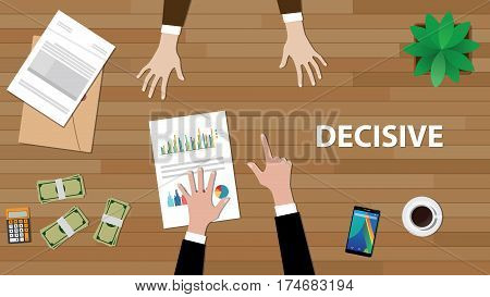 decisive white text illustration with a man pointing his finger to another with paperworks, money and vase on top of the table vector