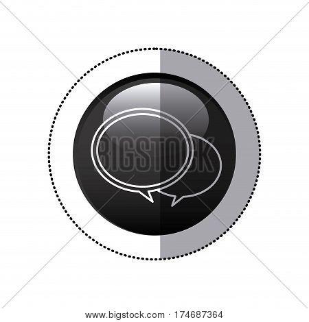sticker black circular frame with speech bubbles vector illustration