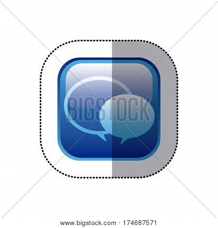 sticker blue square frame with speech bubbles vector illustration