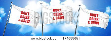 don't drink and drive, 3D rendering, triple flags