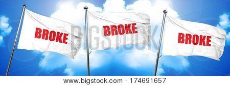 broke, 3D rendering, triple flags