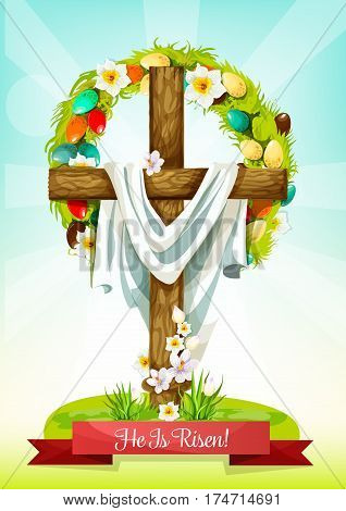 Easter Sunday cross with flowers greeting card. Easter cross, adorned by floral wreath of painted eggs and narcissus flowers, green grass and leaves. He Is Risen cartoon festive poster design