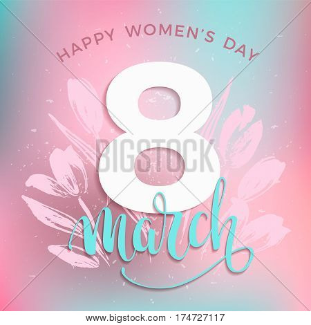 International Women's Day. Vector template with lettering design and hand draw texture. Design for card, poster, flyer and other users