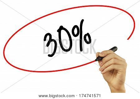 Man Hand Writing 30% With Black Marker On Visual Screen. Isolated On Background. Business, Technolog