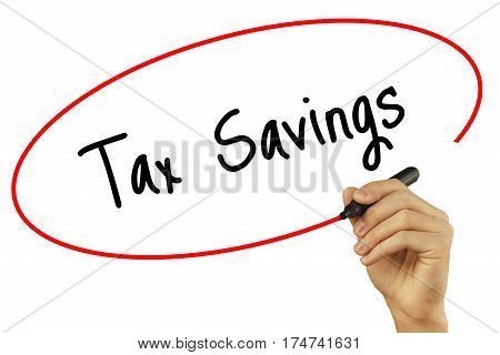 Man Hand Writing Tax Savings With Black Marker On Visual Screen. Isolated On Background. Business, T