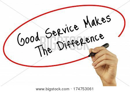 Man Hand Writing Good Service Makes The Difference With Black Marker On Visual Screen. Isolated On B