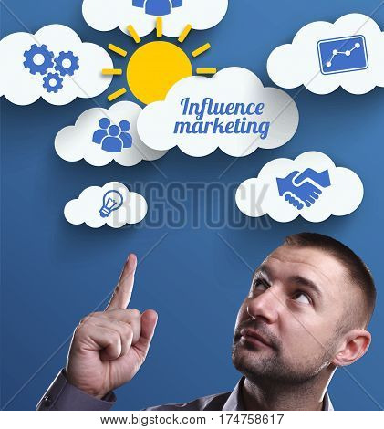 Business, Technology, Internet And Marketing. Young Businessman Thinking About: Influence Marketing