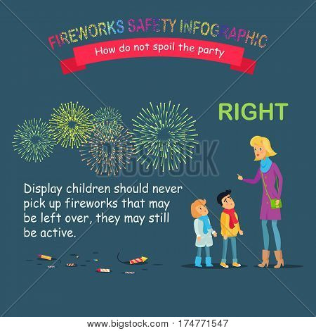 Fireworks safety infographic, how do not spoil the party. Woman teaching children right using with pyrotechnics and do not pick up active fireworks. Vector cartoon illustration of studying process
