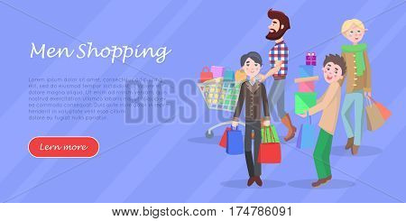 Men shopping conceptual banner. Group of male characters with trolley, paper bags and boxes buying gifts vector illustration. Holiday shopping concept for sale promotions web page
