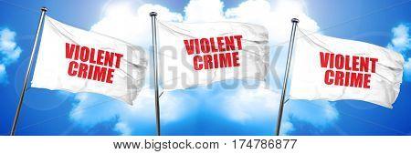 violent crime, 3D rendering, triple flags