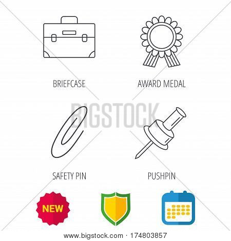 Award medal, pushpin and briefcase icons. Safety pin linear sign. Shield protection, calendar and new tag web icons. Vector