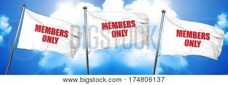 members only, 3D rendering, triple flags