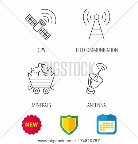 Telecommunication, minerals and antenna icons. GPS satellite linear sign. Shield protection, calendar and new tag web icons. Vector