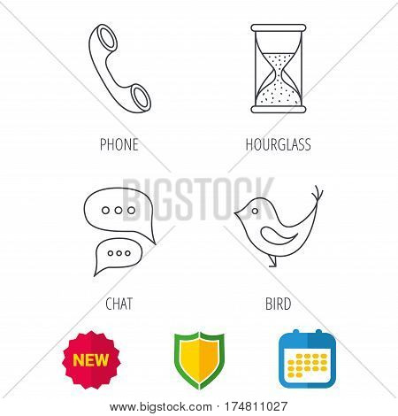 Chat, bird and phone call icons. Hourglass linear sign. Shield protection, calendar and new tag web icons. Vector