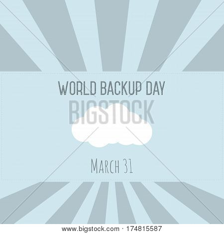Backup and restore data cloud. World Buckup Day illustration.