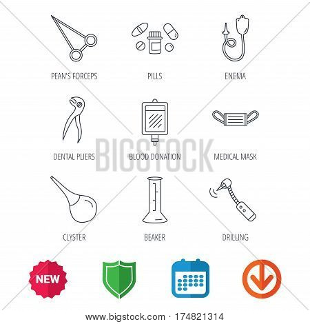 Medical mask, blood and dental pliers icons. Pills, drilling tool and clyster linear signs. Enema, lab beaker and forceps flat line icons. New tag, shield and calendar web icons. Download arrow