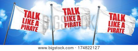 talk like a pirate, 3D rendering, triple flags
