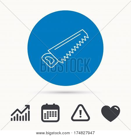 Saw icon. Carpentry equipment sign. Hacksaw symbol. Calendar, attention sign and growth chart. Button with web icon. Vector