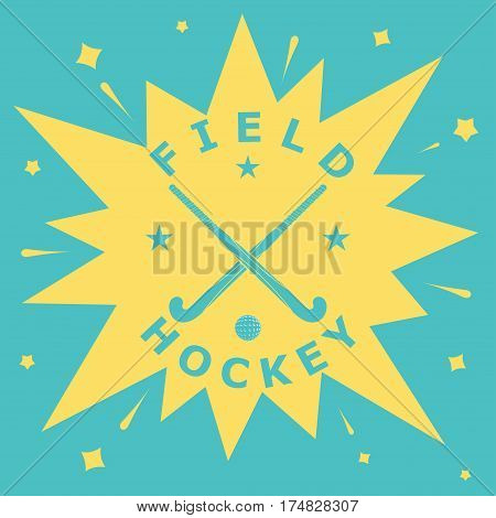 Field hockey. Vintage background with clubs and ball for hockey. Poster advertising for sports equipment. Club emblem. Stock vector illustration