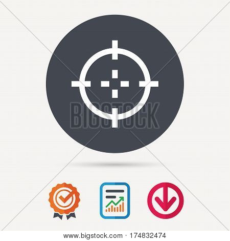 Target icon. Crosshair aim symbol. Report document, award medal with tick and new tag signs. Colored flat web icons. Vector