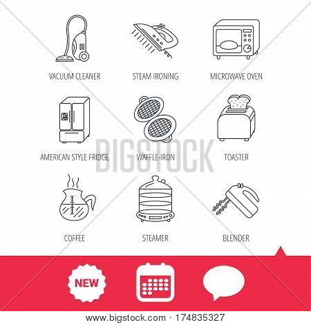 Microwave oven, coffee and blender icons. Refrigerator fridge, steamer and toaster linear signs. Vacuum cleaner, ironing and waffle-iron icons. New tag, speech bubble and calendar web icons. Vector