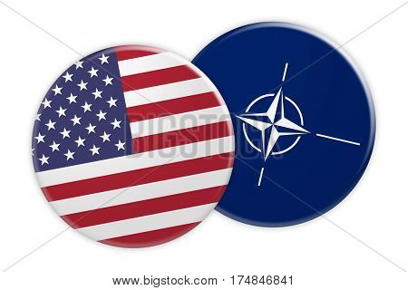 Politics News Concept: US Flag Button On NATO Flag Button 3d illustration on white background