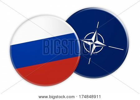 Politics News Concept: Russia Flag Button On NATO Flag Button 3d illustration on white background