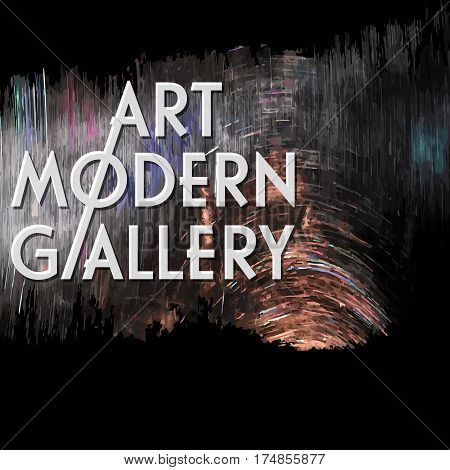 Abstract vector background and the words art modern gallery