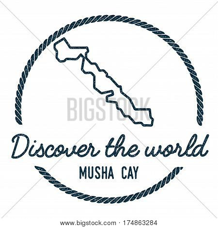 Musha Cay Map Outline. Vintage Discover The World Rubber Stamp With Island Map. Hipster Style Nautic