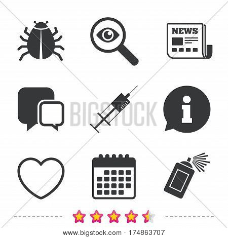 Bug and vaccine syringe injection icons. Heart and spray can sign symbols. Newspaper, information and calendar icons. Investigate magnifier, chat symbol. Vector