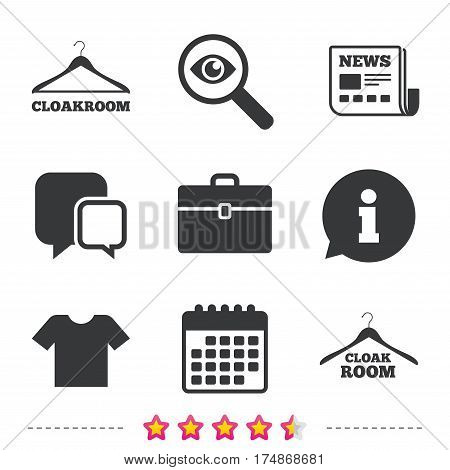 Cloakroom icons. Hanger wardrobe signs. T-shirt clothes and baggage symbols. Newspaper, information and calendar icons. Investigate magnifier, chat symbol. Vector