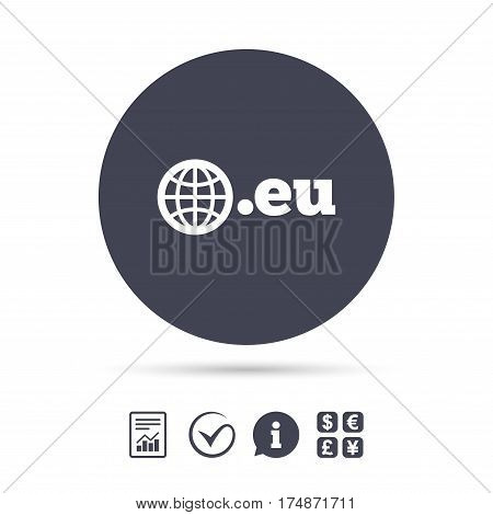 Domain EU sign icon. Top-level internet domain symbol with globe. Report document, information and check tick icons. Currency exchange. Vector