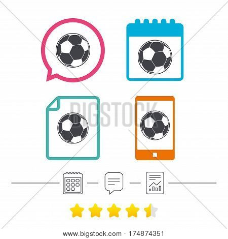 Football ball sign icon. Soccer Sport symbol. Calendar, chat speech bubble and report linear icons. Star vote ranking. Vector