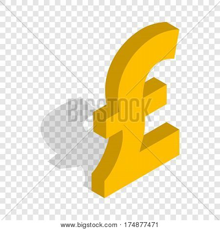 Sign of pound sterling isometric icon 3d on a transparent background vector illustration