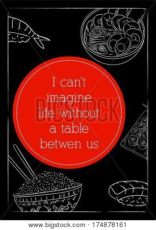 Food quote. Typographic food quotes for the menu. I can't imagine life without a table between us.