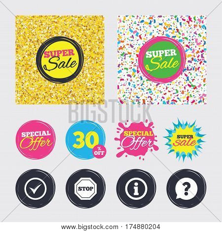 Gold glitter and confetti backgrounds. Covers, posters and flyers design. Information icons. Stop prohibition and question FAQ mark speech bubble signs. Approved check mark symbol. Sale banners
