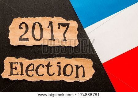 Elections in France.  Election 2017, inscription on crumpled piece of paper. Election concept