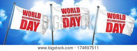 world meteorological day, 3D rendering, triple flags