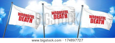 wrongful death, 3D rendering, triple flags