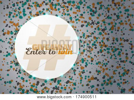 Illustration of Giveaway Competition Template. Realistic Vector Button with Confetti. Enter to Win Prize Concept