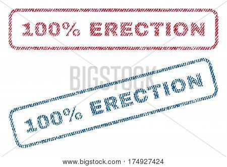 100 Percent Erection text textile seal stamp watermarks. Blue red fabric vectorized texture. Vector tag inside rounded rectangular shape. Rubber emblem with fiber textile structure.