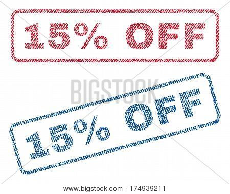 15 Percent Off text textile seal stamp watermarks. Blue red fabric vectorized texture. Vector caption inside rounded rectangular shape. Rubber emblem with fiber textile structure.