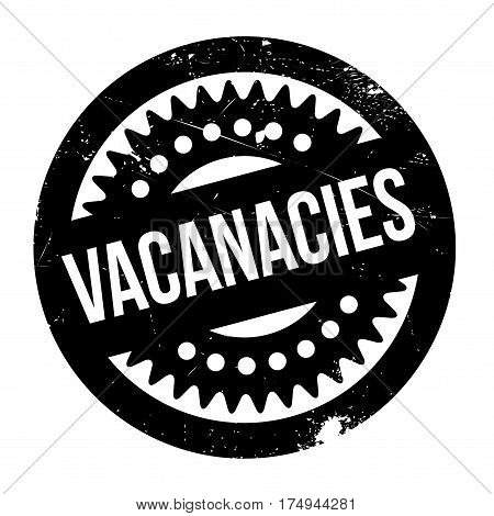 Vacanacies rubber stamp. Grunge design with dust scratches. Effects can be easily removed for a clean, crisp look. Color is easily changed.